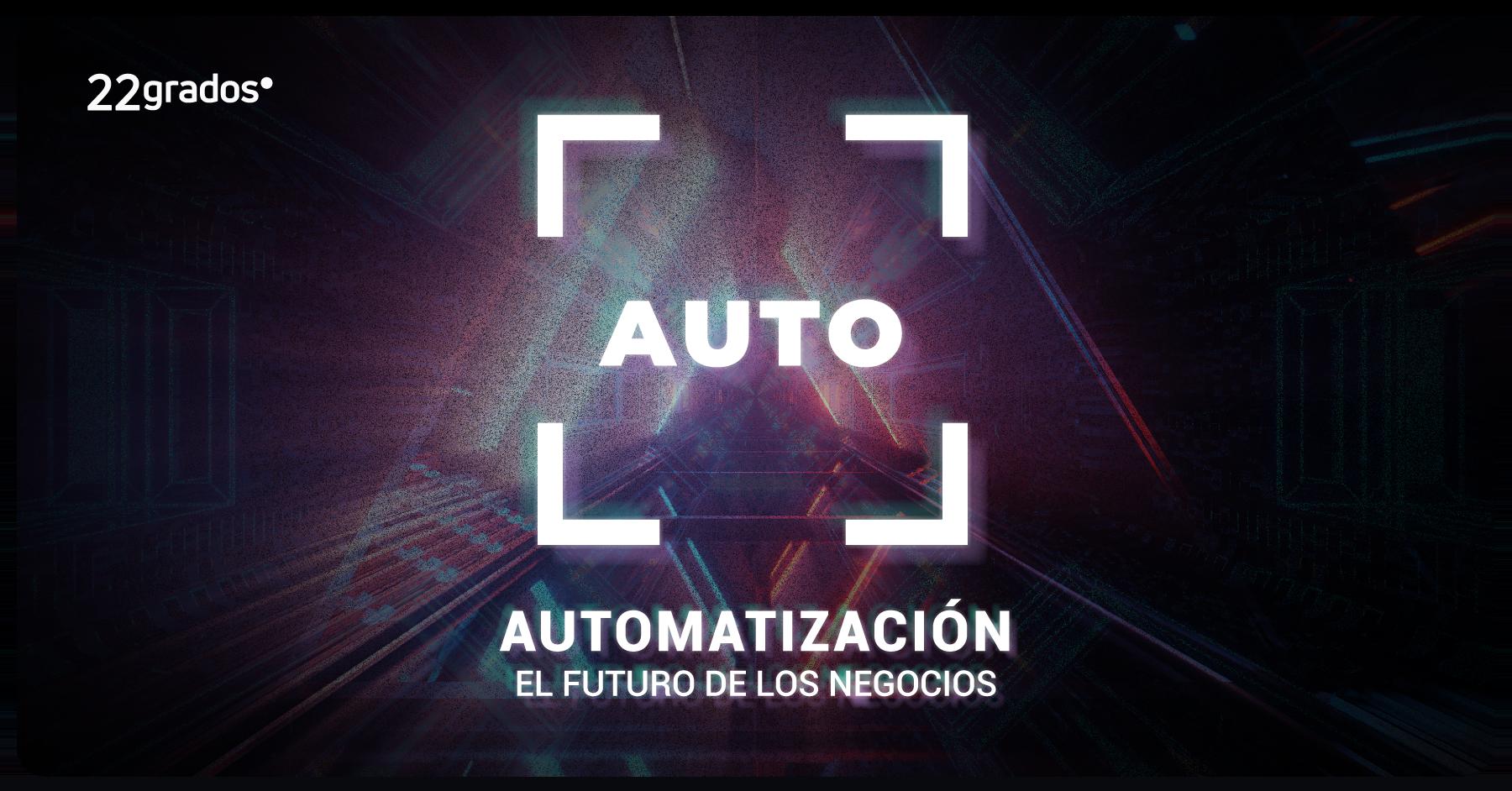 Automatización, el futuro de los negocios