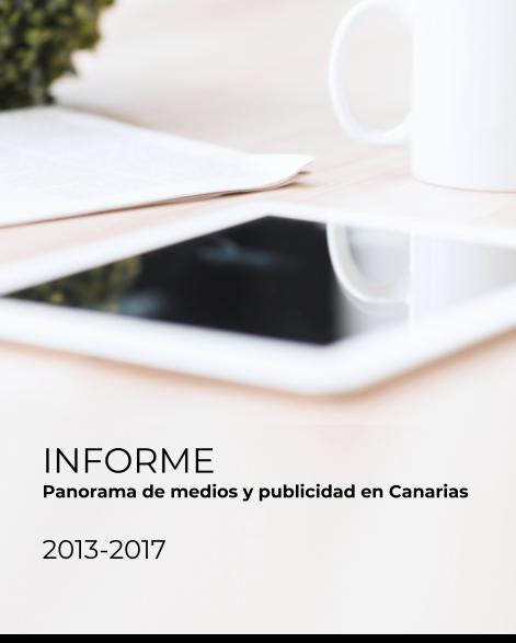 Panorama de medios y publicidad en Canarias 2013-2017