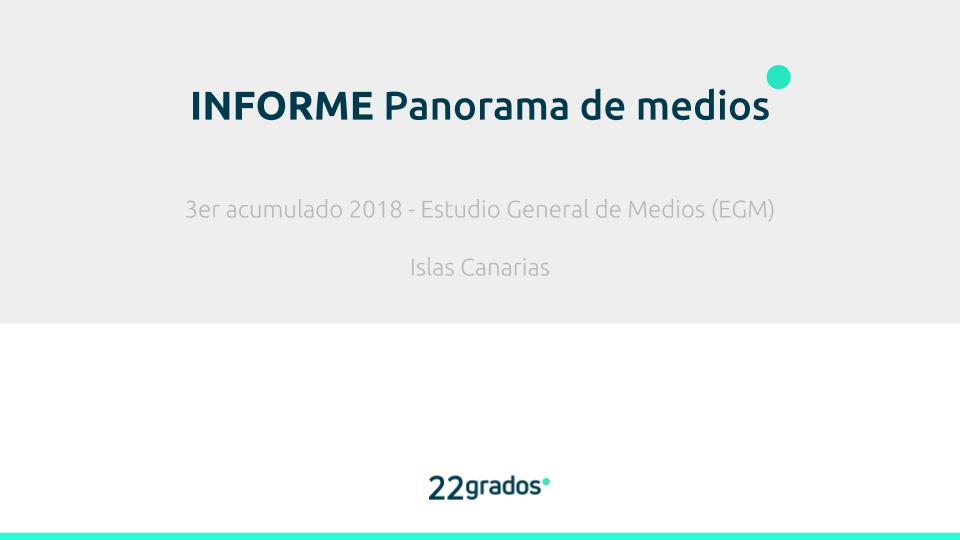 Informe EGM a 22grados- 3er acumulado 20181