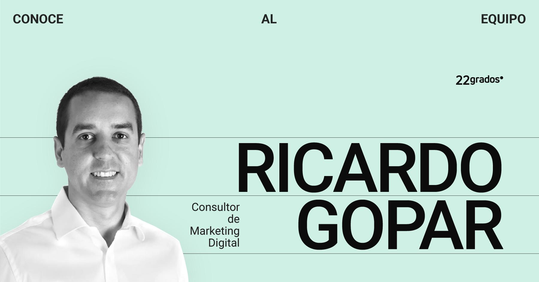 Conoce a Ricardo Gopar, <br> nuevo consultor de 22grados