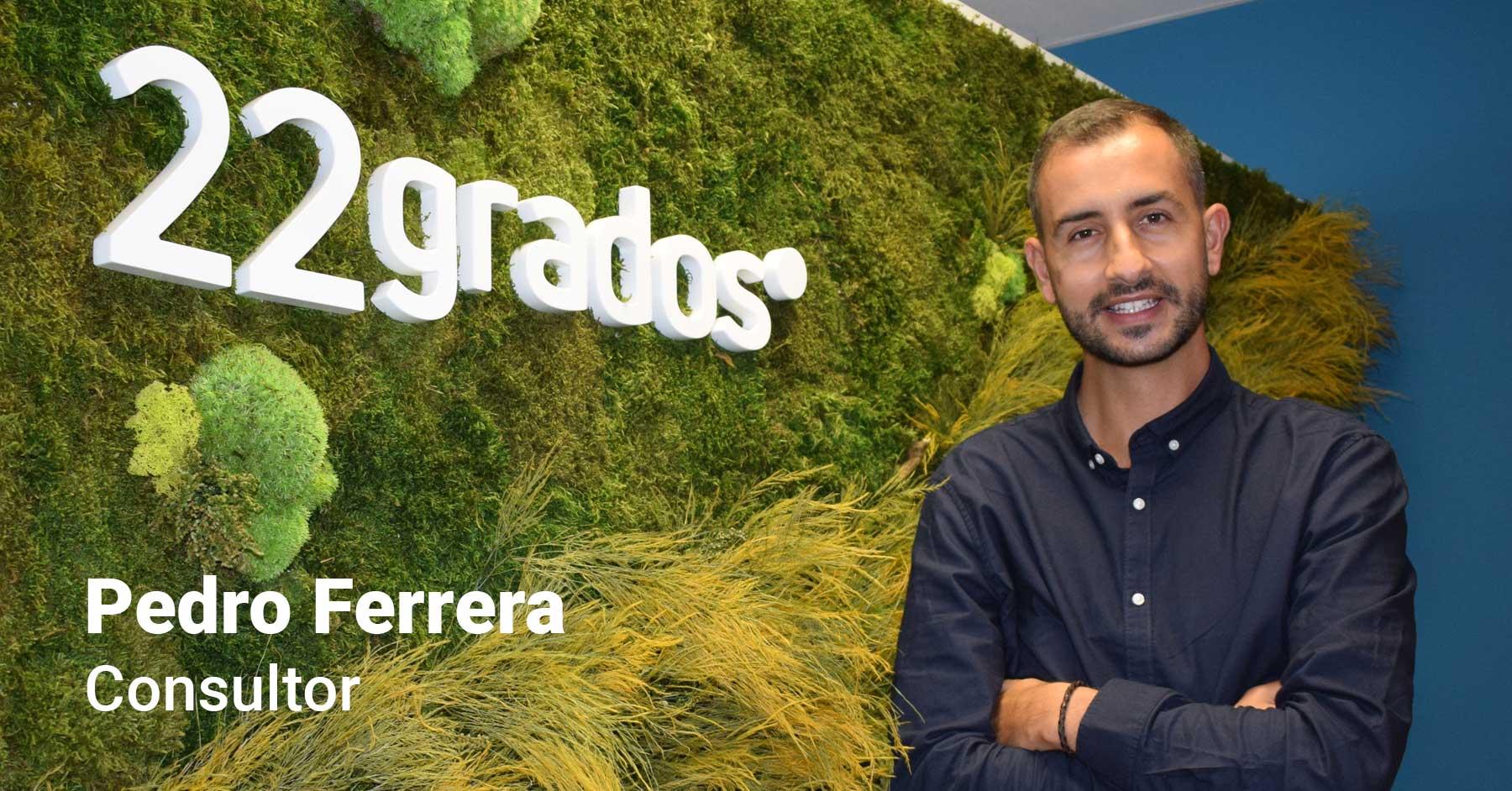 Pedro Ferrera se incorpora al equipo de 22grados