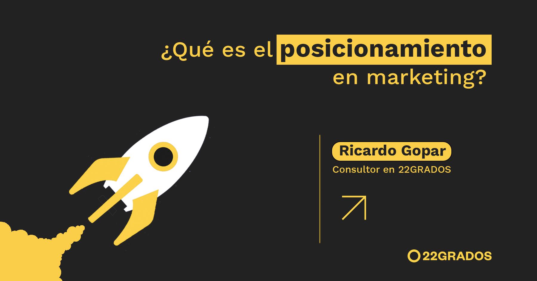 ¿Qué es el posicionamiento en marketing?